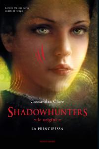 COP_Clare_Shadow_Le_origini_La_Principessa.indd