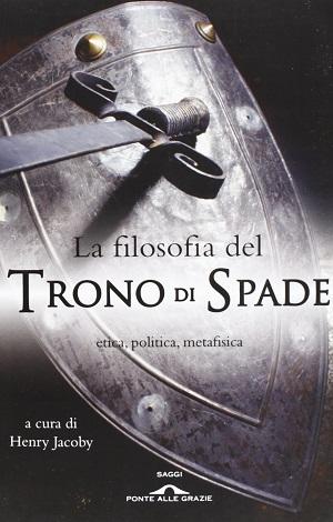 Filosofia del Trono di Spade