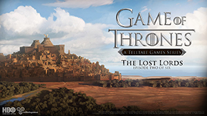 Game of Thrones, Telltale, The Lost Lords