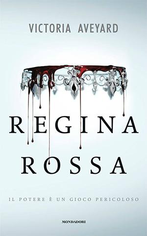 Regina Rossa Aveyard Mondadori