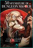 Leggi 50 sfumature di Dungeon Master