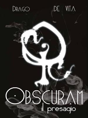 Obscuram - Il Presagio recensione