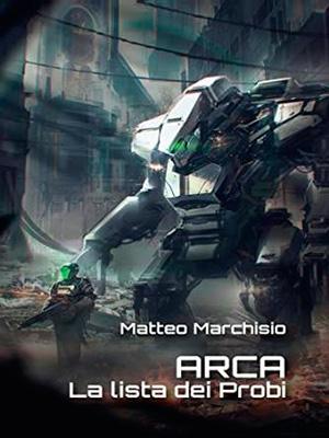 ARCA La lista dei Probi Matteo Marchisio