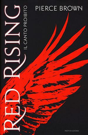 Red Rising Il Canto Proibito Mondadori