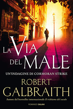 Galbraith-La-via-del-male