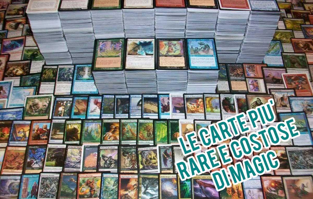 Magic  ecco alcune delle carte più rare e costose di sempre  c07e4a248546